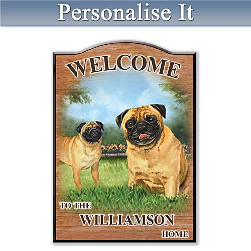 Puppy Love 'Pug' Personalised Welcome Sign