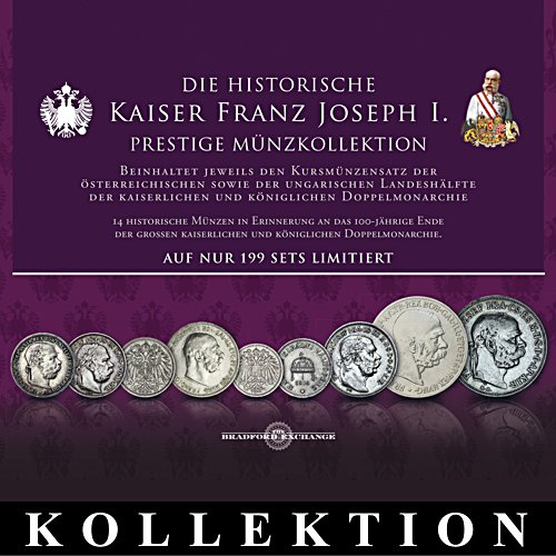 Kaiser Franz Joseph I. – Prestige-Münzkollektion