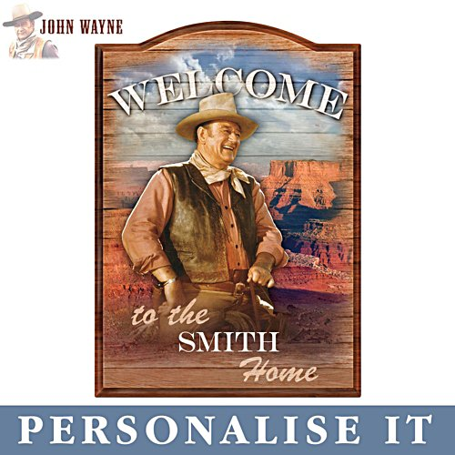 John Wayne Personalised Welcome Sign