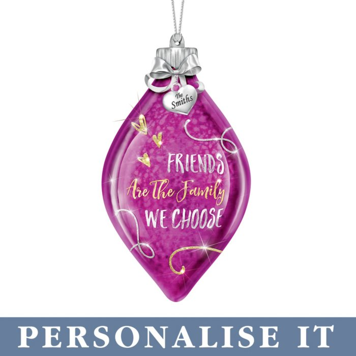 'Friends Are the Family We Choose' Personalised Illuminated Ornament