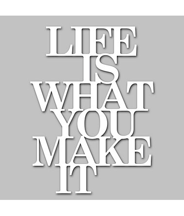 Wandobjekt, Home affaire, »Life is what you make it«, Maße (B/H): 39/50 cm - weiß