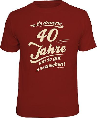 Marškinėliai »Es dauerte 40 Jahre apli...