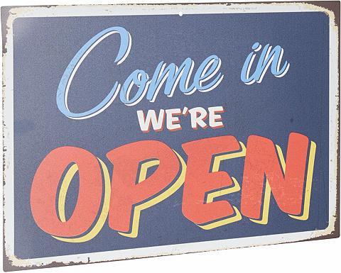 HOME AFFAIRE Metallschild »Come in we´re open«